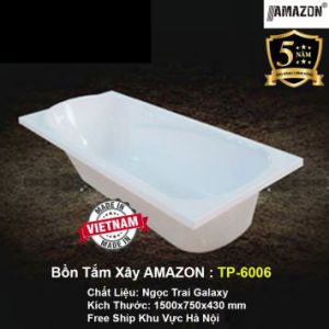 Bồn Tắm Xây AMAZON TP-6006